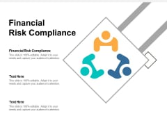 Financial Risk Compliance Ppt PowerPoint Presentation Icon Design Templates Cpb