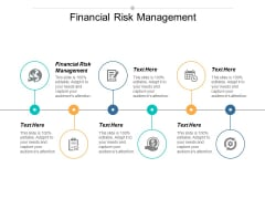 Financial Risk Management Ppt PowerPoint Presentation Ideas Templates Cpb