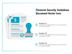 Financial Security Guidelines Document Vector Icon Ppt PowerPoint Presentation Icon Outline PDF