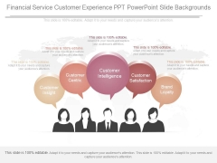 Financial Service Customer Experience Ppt Powerpoint Slide Backgrounds