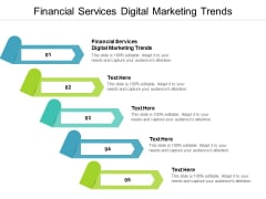 Financial Services Digital Marketing Trends Ppt PowerPoint Presentation Infographics Outline Cpb