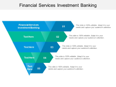 Financial Services Investment Banking Ppt PowerPoint Presentation Summary Good Cpb