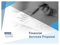 Financial Services Proposal Ppt PowerPoint Presentation Complete Deck With Slides