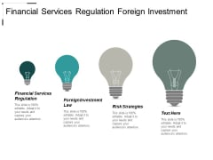 Financial Services Regulation Foreign Investment Law Risk Strategies Ppt PowerPoint Presentation Show Elements