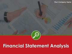 Financial Statement Analysis Ppt PowerPoint Presentation Complete Deck With Slides