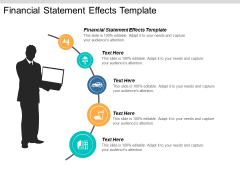 Financial Statement Effects Template Ppt Powerpoint Presentation Templates Cpb
