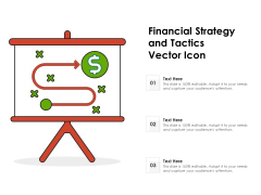 Financial Strategy And Tactics Vector Icon Ppt PowerPoint Presentation Summary Grid PDF