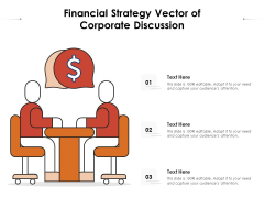Financial Strategy Vector Of Corporate Discussion Ppt PowerPoint Presentation Inspiration Ideas PDF
