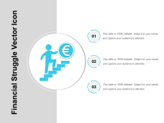 Financial Struggle Vector Icon Ppt PowerPoint Presentation Icon Tips PDF