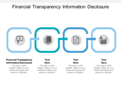 Financial Transparency Information Disclosure Ppt PowerPoint Presentation Gallery Designs Download Cpb