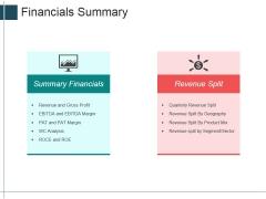Financials Summary Ppt Powerpoint Presentation Inspiration Slides
