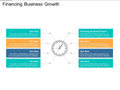 Financing Business Growth Ppt PowerPoint Presentation Show Example Cpb