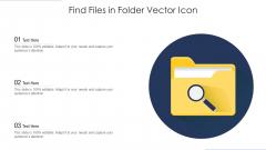 Find Files In Folder Vector Icon Ppt Outline Demonstration