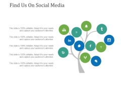 Find Us On Social Media Ppt PowerPoint Presentation Pictures Vector