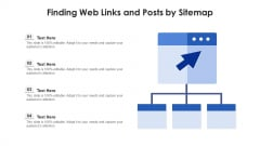 Finding Web Links And Posts By Sitemap Ppt PowerPoint Presentation Gallery Slideshow PDF