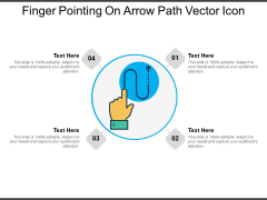 Finger Pointing On Arrow Path Vector Icon Ppt PowerPoint Presentation File Background Designs PDF