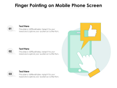 Finger Pointing On Mobile Phone Screen Ppt PowerPoint Presentation Ideas Influencers PDF