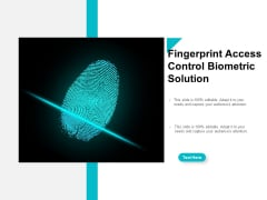 Fingerprint Access Control Biometric Solution Ppt PowerPoint Presentation Pictures Format