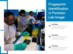 Fingerprint Identification In Forensic Lab Image Ppt PowerPoint Presentation Gallery Designs PDF