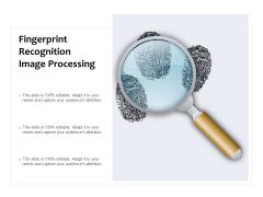 Fingerprint Recognition Image Processing Ppt PowerPoint Presentation Ideas Summary