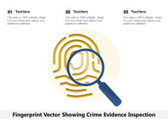 Fingerprint Vector Showing Crime Evidence Inspection Ppt PowerPoint Presentation Gallery Picture PDF