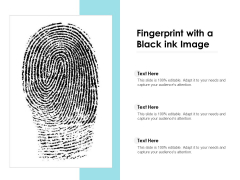 Fingerprint With A Black Ink Image Ppt PowerPoint Presentation Styles Tips