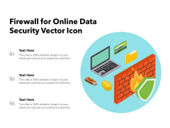 Firewall For Online Data Security Vector Icon Ppt PowerPoint Presentation Ideas Sample PDF