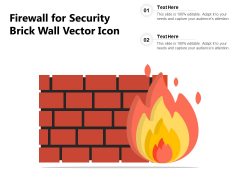 Firewall For Security Brick Wall Vector Icon Ppt PowerPoint Presentation Infographics Files PDF
