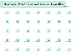 Firm Project Prioritization And Selection Icons Slide Summary PDF