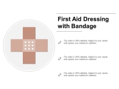 First Aid Dressing With Bandage Ppt PowerPoint Presentation Model Template