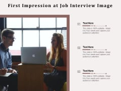 First Impression At Job Interview Image Ppt PowerPoint Presentation Gallery Visuals PDF