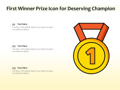 First Winner Prize Icon For Deserving Champion Ppt PowerPoint Presentation File Graphics Download PDF