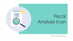 Fiscal Analysis Icon Ecommerce Business Ppt PowerPoint Presentation Complete Deck With Slides