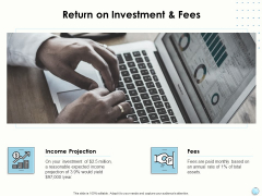 Fiscal Management Return On Investment And Fees Ppt Portfolio Model PDF