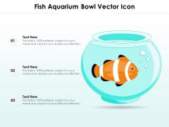 Fish Aquarium Bowl Vector Icon Ppt PowerPoint Presentation Professional Styles PDF