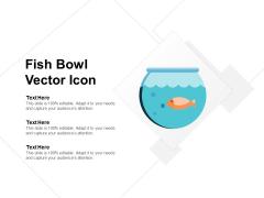 Fish Bowl Vector Icon Ppt Powerpoint Presentation Infographics Slide Portrait