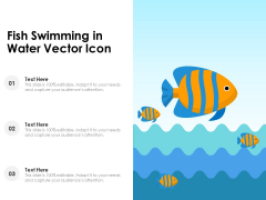 Fish Swimming In Water Vector Icon Ppt PowerPoint Presentation Slides PDF
