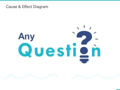 Fishbone Ishikawa Cause And Effect Analysis Cause And Effect Diagram Ppt PowerPoint Presentation Portfolio Influencers PDF