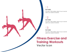 Fitness Exercise And Training Workouts Vector Icon Ppt PowerPoint Presentation Styles Ideas