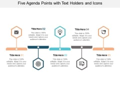 Five Agenda Points With Text Holders And Icons Ppt PowerPoint Presentation Ideas Background