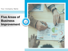 Five Areas Of Business Improvement Timeline Business Ppt PowerPoint Presentation Complete Deck
