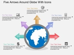 Five Arrows Around Globe With Icons Powerpoint Templates
