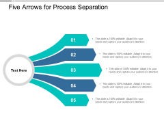 Five Arrows For Process Separation Ppt Powerpoint Presentation Icon Design Ideas