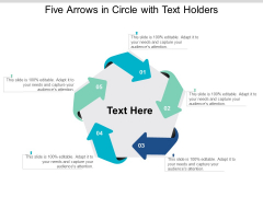 Five Arrows In Circle With Text Holders Ppt Powerpoint Presentation File Professional