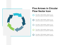 Five Arrows In Circular Flow Vector Icon Ppt PowerPoint Presentation File Example Topics