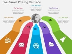 Five Arrows Pointing On Globe Powerpoint Templates