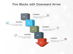 Five Blocks With Downward Arrow Ppt PowerPoint Presentation Infographics Examples