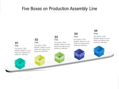 Five Boxes On Production Assembly Line Ppt PowerPoint Presentation File Aids PDF