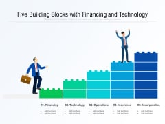 Five Building Blocks With Financing And Technology Ppt PowerPoint Presentation Gallery Format PDF