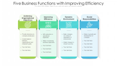 Five Business Functions With Improving Efficiency Ppt Show Designs PDF